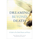 Dreaming Beyond Death (2006)