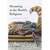 Dreaming in the World's Religions (2008)