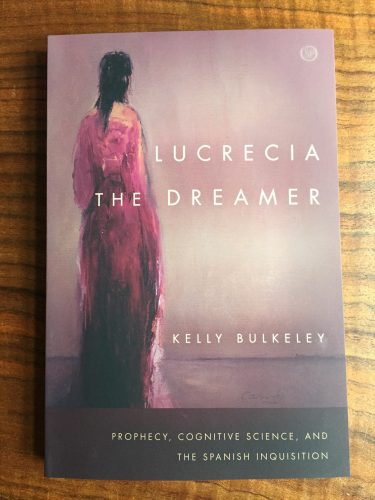 The Prophetic Dreamer by Kelly Bulkeley